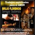 BRUJO DE GUATEMALA 00502 54264985 , AMARRES DE AMOR CON RESULTADOS INMEDIATOS