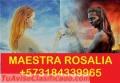 ROSALIA MAESTRA DEL AMARRES NINGÚN CASO SIN RESOLVER BRUJERIA REAL 3184339965