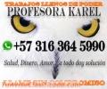 DESTRUYO TODA NEGATIVIDAD, REGRESO LA ARMONIA!!.. KAREL VIDENTE PROFESIONAL.