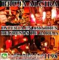 BRUJA ALCIRA +57 3054251198 EXPERTA EN AMARRES Y REGRESOS DE PAREJAS