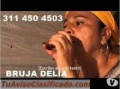 QUIERES SER FELIZ COMUNICATE CON LA BRUJA DELIA +573114504503